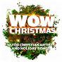 Compilation Wow christmas (2011) avec Building 429 / Casting Crowns / Toby Mac / Steven Curtis Chapman / Francesca Battistelli...