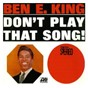 Album Don't play that song de Ben E. King