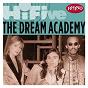 Album Rhino Hi-Five: The Dream Academy de The Dream Academy