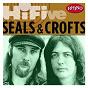 Album Rhino Hi-Five: Seals & Crofts de Seals & Crofts