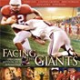 Compilation Facing the giants (original motion picture soundtrack) avec Ana Laura / Third Day / Casting Crowns / Mark Willard / Alex Kendrick...