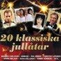 Compilation 20 klassiska jullåtar avec Sanna Nielsen / Magnus Carlsson / Jan Malmsjö / Kikki Danielsson & Janne Onnerud / Vikingarna...