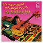 Compilation Memorias musicales del mariachi avec Mariachi Blanco Y Negro / Mariachi Vargas de Tecalitlán / Mariachi Guadalajara de Silvestre / Mariachi México de Pepe Villa / Mariachi Guadalajara de Silvestre Vargas