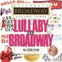 Compilation Celebrate broadway vol. 3/lullaby of broadway avec Hello, Dolly! Ensemble / Jerry Orbach / 42nd Street Ensemble / Elaine Stritch / Joey Faye...