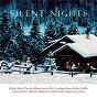 Compilation Silent nights avec William Whitehead / Robert Shaw / The Robert Shaw Chorale / Benita Valente / Michael Korn...