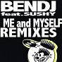 Compilation Me and myself remixes avec Sushy / Bendj