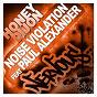 Album Noise violation feat paul alexander de Honey Dijon