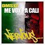 Album Me voy pa cali de DMS12