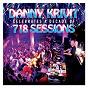 Album Danny krivit celebrates a decade of 718 sessions de Danny Krivit