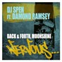 Album Back & forth, moonshine (feat. damond ramsey) de DJ Spen