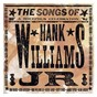 Compilation The songs of hank williams jr. (a bocephus celebration) avec Dusty Drake / Blake Shelton / Montgomery Gentry / Trick Pony / Tracy Lawrence...
