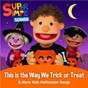 Album This is the Way We Trick or Treat & More Kids Halloween Songs de Super Simple Songs