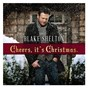 Album Cheers, it's christmas. de Blake Shelton