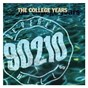 Compilation Beverly hills, 90210 the college years avec Hi Five / Lisa Stansfield / Stacey Piersa / Jade / After 7...