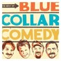 Compilation The best of blue collar comedy avec Larry the Cable Guy / Ron White / Bill Engvall / Jeff Foxworthy / Jeff Foxworthy, Bill Engvall, Ron White & Larry the Cable Guy