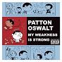 Album My weakness is strong de Patton Oswalt