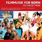 Compilation Filmmusik for børn avec Creamy / Cartoons / Kaya Brüel / Mek Pek / Prop Og Berta...