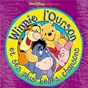 Compilation The Many Songs Of Winnie The Pooh (French Version) avec Dominique Poulain / Patrick Préjean / Camille Donda / Jean-Claude Donda / Wahid Lamamra...