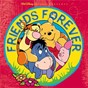 Compilation Winnie the pooh - friends forever avec Mike Himelstein / Mark Lennon / Terry Sampson / Nancy Bryan / Marco Marinangeli...