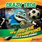 Album We are the champions de Crazy Frog