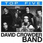 Album Top 5: hits de David Crowder