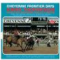 Album Cheyenne frontier days de Hank Thompson & His Brazos Valley Boys