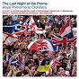 Album Last night of the proms de Hubert Parry / The Royal Philharmonic Orchestra / Franz von Suppé / Sir Edward Elgar / Jacques Offenbach...
