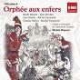 Album Offenbach: Orphée aux enfers de Mady Mesplé / Michel Plasson / Orchestre National du Capitol de Toulouse / Michel Sénéchal