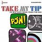 Compilation Take my tip (25 british mod artefacts from the emi vaults) avec Edwick Rumbold / Ottilie Patterson / Sonny Boy Williamson / Long John Baldry & the Hoochie Coochie Men / Rod Stewart...