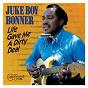 Album Life gave me a dirty deal de Juke Boy Bonner