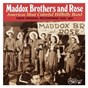 Album America's most colorful hillbilly band - vol. 1 de The Maddox Brothers & Rose