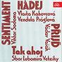 Compilation Decínská kotva 1981 avec Jirí Helekal / Monika Stachová / Vojtech ?míd / Pavel Novák / Lilka Rocáková...
