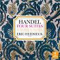 Album Handel: Four Keyboard Suites, HWV 429, 436, 438 & 441 de Georg Friedrich Haendel / Eric Heidsieck