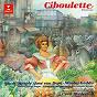 Album Hahn: Ciboulette de Reynaldo Hahn / Mady Mesple, Jose van Dam, Orchestre Philharmonique de Monte Carlo & Cyril Diederich