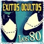 Compilation Éxitos ocultos. Los 80 avec Los Burros / Loquillo Y Trogloditas / Paralisis Permanente / Siniestro Total / Duncan Dhu...