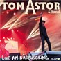 Album Live am nürburgring de Tom Astor