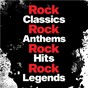 Compilation Rock classics rock classics rock anthems rock hit rock legends avec MC5 / Bad Company / ZZ Top / Foreigner / Yes...