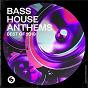 Compilation Bass house anthems: best of 2019 avec Tony Junior / Tiësto / Tujamo / Jonas Aden / Rebmoe...