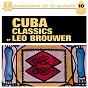Album Cuba classics de Brouwer Léo / Divers Composers