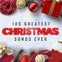 Compilation 100 Greatest Christmas Songs Ever (Top Xmas Pop Hits) avec Lou Monte / Chris Rea / The Pogues / Kirsty Maccoll / Kylie Minogue...