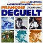 Album 1969-1971 : Les succès / Versions étrangères : 1965-1968 de François Deguelt