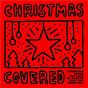Compilation Christmas covered avec Lizzie Loveless / Sophie Simmons / Dan Berk / Aidan Martin / Jake Scott...