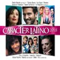 Compilation Carácter Latino 2018 avec Huecco / Pablo Alborán / Piso 21 / Carlos Baute / Maite Perroni...