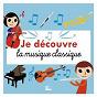 Compilation Je découvre la musique classique avec André Popp / François Perrier / Guennadi Rosdhestvenski / Gérard Philippe / Jarhed Goldstein...