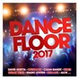 Compilation Dancefloor 2017 avec M. Pokora / Clean Bandit / Sean Paul / Anne Marie / David Guetta...