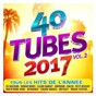Compilation 40 tubes 2017 vol. 2 avec Shy'M / Ed Sheeran / Clean Bandit / Sean Paul / Anne Marie...