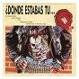 Compilation Dónde estabas tu... en el 84? avec Los Coyotes / Gabinete Caligari / Siniestro Total / Os Resentidos / Loquillo Y Los Trogloditas...