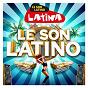 Compilation Le son latino avec Axel Tony / Kendji Girac / Alvaro Soler / Zion & Lennox / J Balvin...
