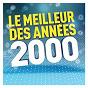 Compilation Le meilleur des années 2000 avec Milow / B Dandrimont / Bruno Dandrimont / Christophe Maé / J Oricelli...