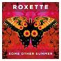 Album Some other summer de Roxette